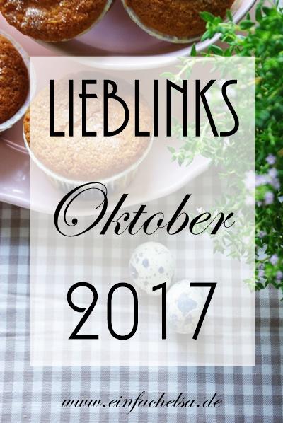 10-Oktober-LiebLinks - Links aus den Bereichen Essen, Rezepte, DIY und Reisen als Zusammenfassung aus dem Oktober 2017 - Herbstedition