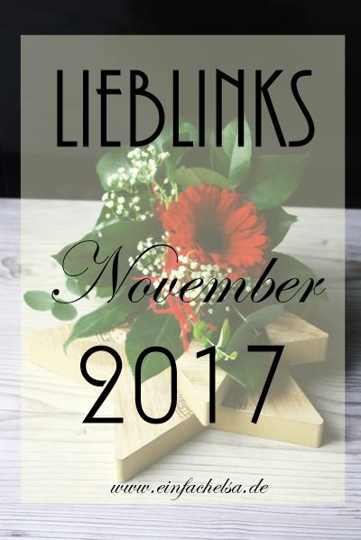 LiebLinks aus demNovember 2017 mit #Essen, #DIY, #Reisen und sonstigen Anregungen