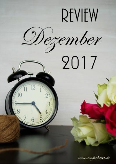 Review für Dezember 2017 - Kekse, Pralinen, Weihnachtsbowle, Kartoffelsalat und ein Türkranz aus einem Kleiderbügel