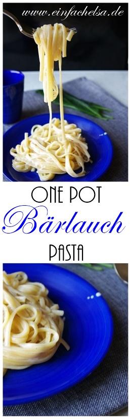 Bärlauch One Pot Pasta selbst gemacht