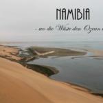 {Reisen} Namibia – Kombinierte Boots- und Wüstentour