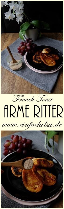 Arme Ritter oder auch French Toast ganz schnell und einfach als eine Upcycling Idee für die Küche