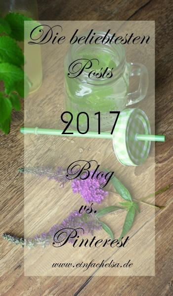 Blogposts-Übersicht ... Beliebteste Beiträge 2017 Blog vs. Pinterest