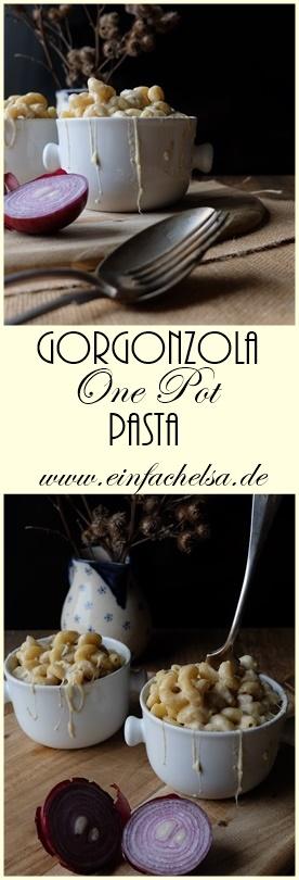 Gorgonzola One Pot Pasta schnell und einfach gemacht - lecker und cremig