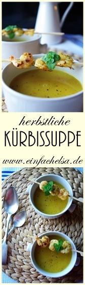 Herbstliche Kürbissuppe ohe Kokosmilch oder Sahne - einfach und schnell zubereitet, Herbstrezept mit Kürbis