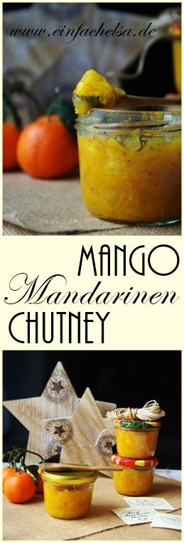 Mango-Mandarinen-Chutney selbst gemacht mit gefrorener Mango und Mandarinen - perfekt als Geschenk aus der Küche, Beilage zu Fleisch, Fisch, Käse, Salaten und Brot