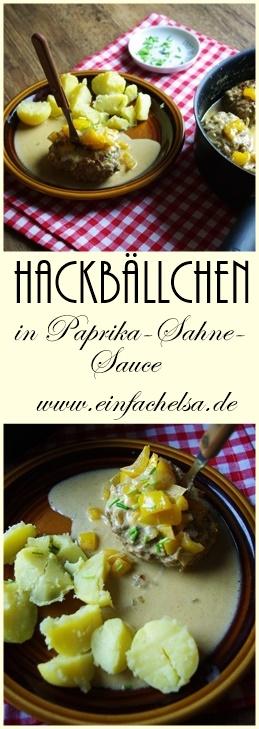Paprika Sahne Sauce und Hackbällchen bzw Beefsteaks aus einer Pfanne - super für das Wochenende oder den wohlverdienten Feierabend