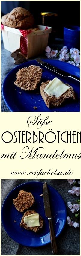 Süßer Osterbrötchen mit Mandelmus für den Osterbrunch - Osterfrühstück mit süßen Brötchen