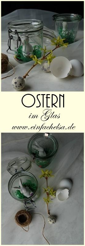 Schnelle und einfache DIY Idee - Osterdeko Gläser selbst gestaltet