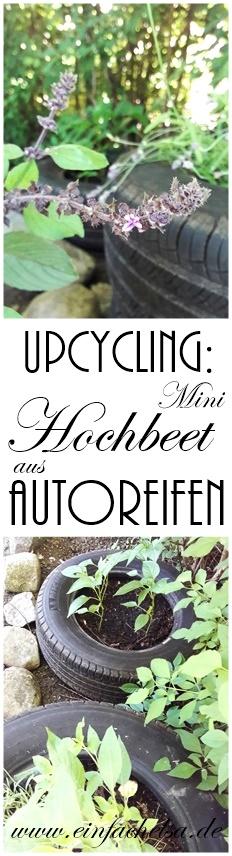 Upcycling-Projekt Mini-Hochbeet aus alten Autoreifen als Kräuterschnecke bzw. Kräuterbeet