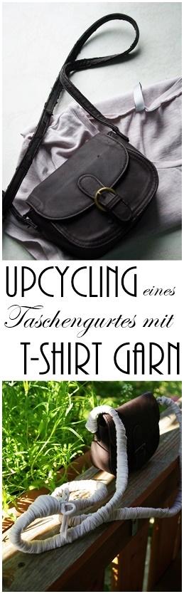 Upcycling eines Taschengurtes mit T-Shirt Garn - einfach handgemacht - Herstellung T-Shirtgarn und upcycling eines kaputten Taschenriemen